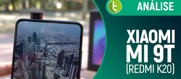 Mi 9T (Redmi K20) é o intermediário da Xiaomi que os fãs estavam esperando | Análise / Review