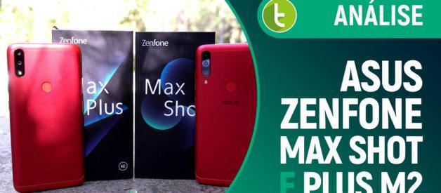 Zenfone Max Shot e Max Plus M2: pegue sua motinha e saia do basicão | Análise / Review